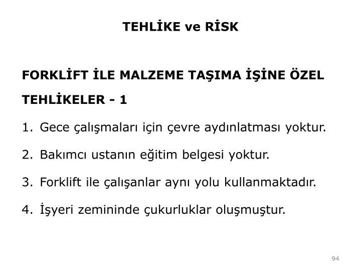 TEHLİKE ve RİSK