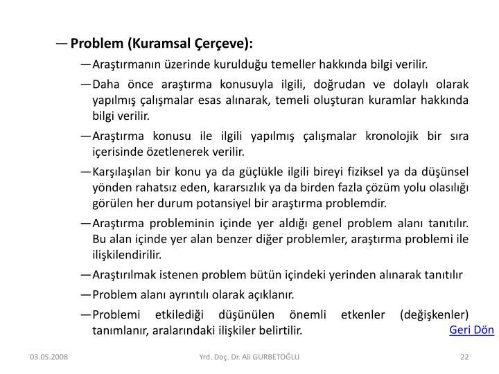 Problem (Kuramsal Çerçeve):
