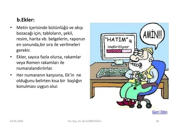 b.Ekler:
