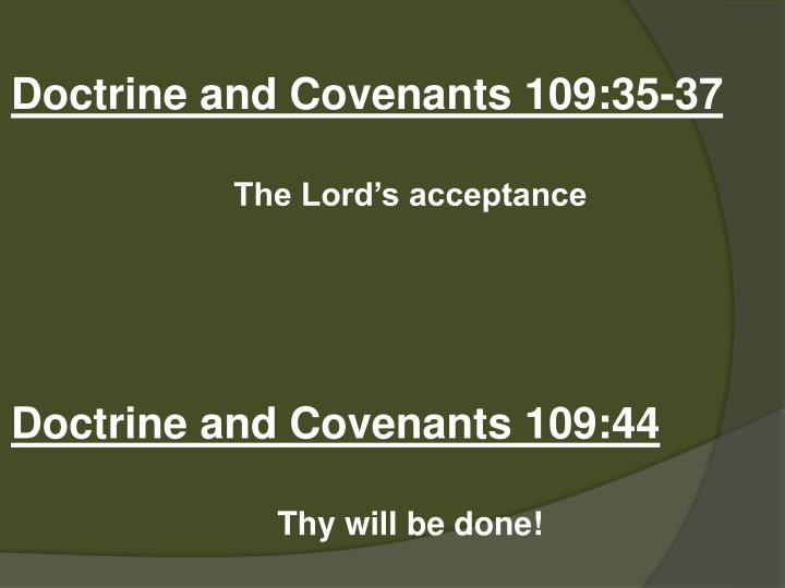 Doctrine and Covenants 109:35-37