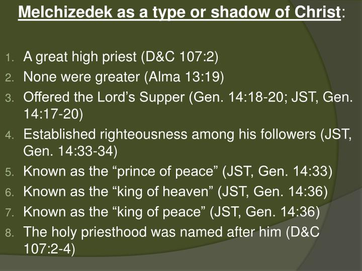 Melchizedek as a type or shadow of Christ