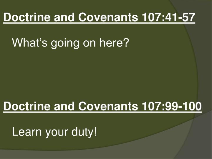 Doctrine and Covenants 107:41-57