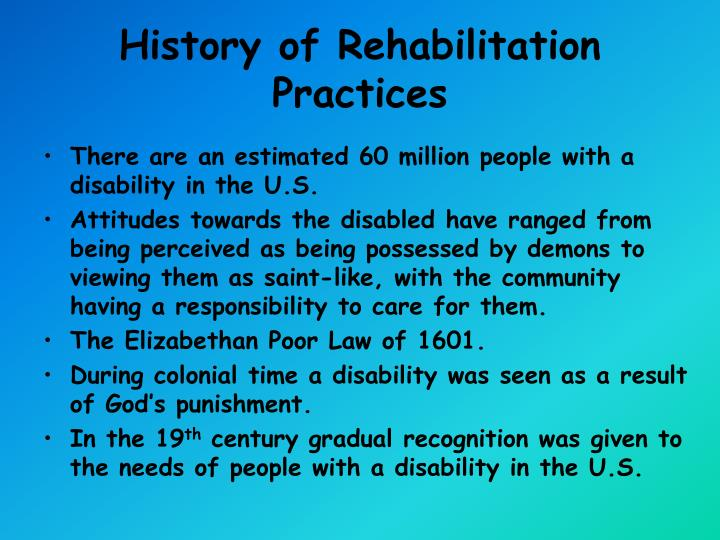 History of Rehabilitation Practices