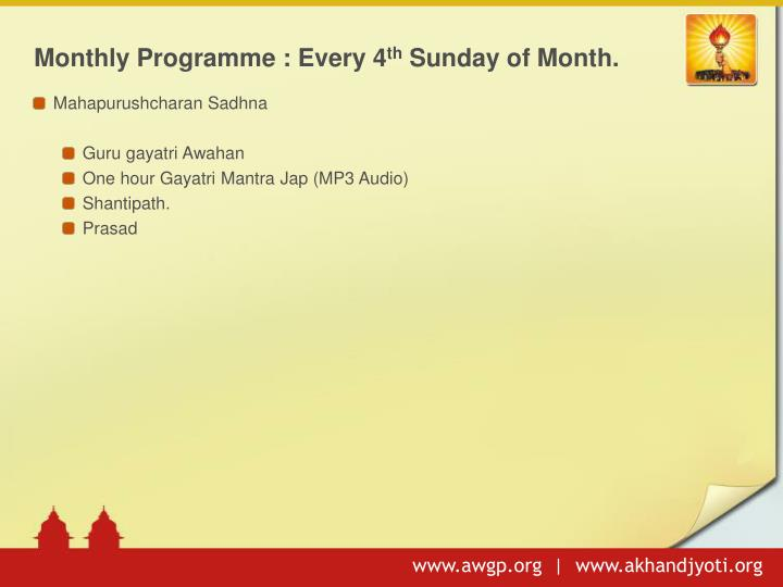 Monthly Programme : Every 4