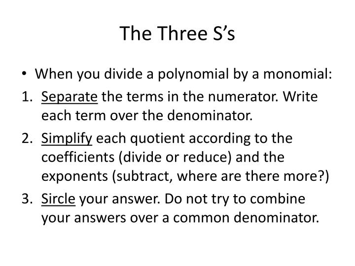 The Three S's