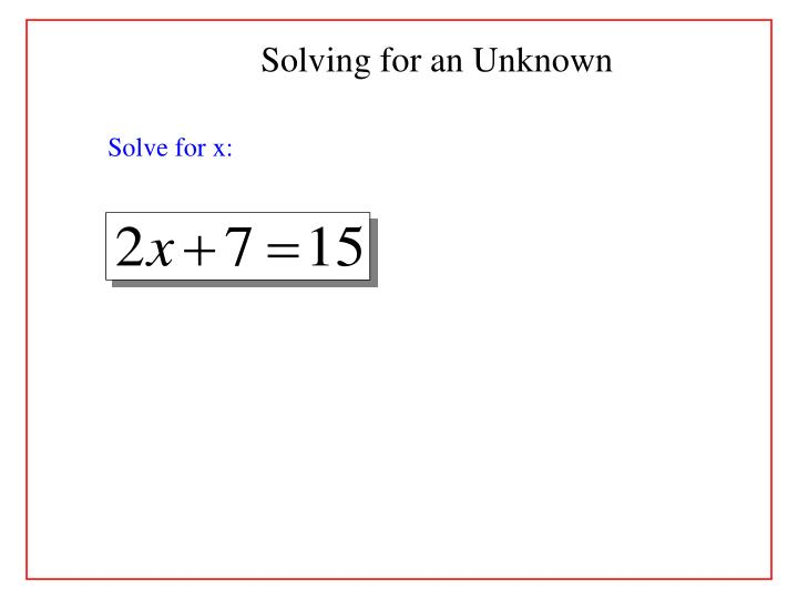 Solving for an Unknown