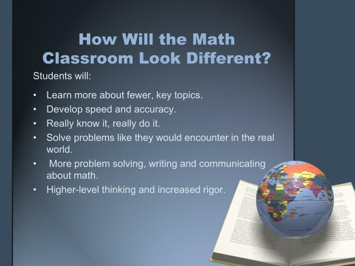 How Will the Math Classroom Look Different?