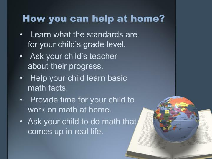 How you can help at home?