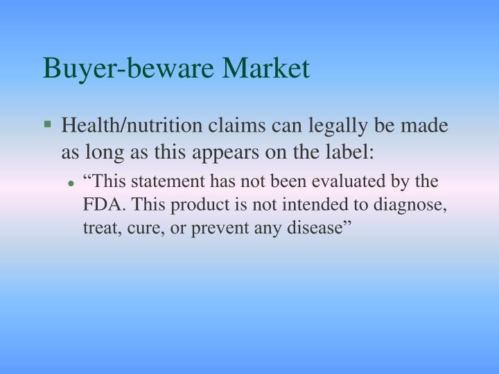 Buyer-beware Market