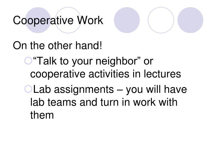 Cooperative Work