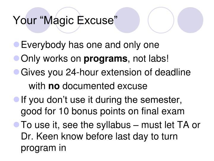 """Your """"Magic Excuse"""""""
