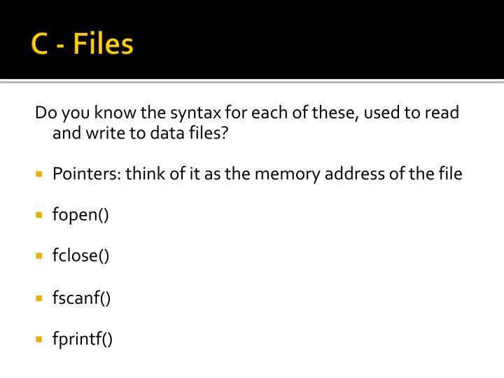 C - Files