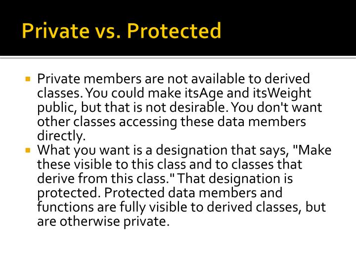 Private vs. Protected