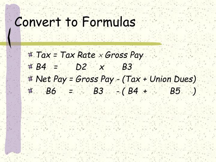 Convert to Formulas