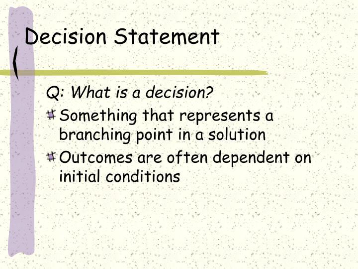 Decision Statement