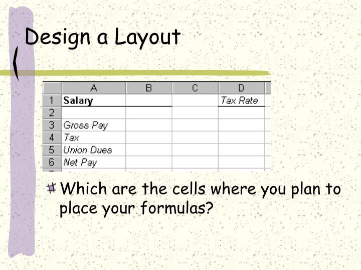 Design a Layout