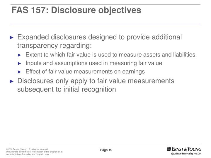 FAS 157: Disclosure objectives
