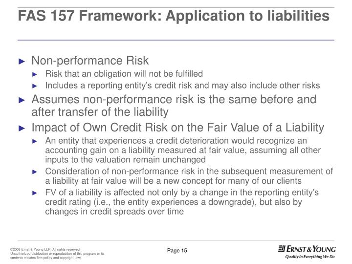 FAS 157 Framework: Application to liabilities
