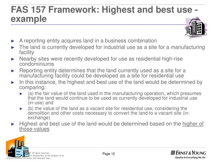 FAS 157 Framework: Highest and best use - example