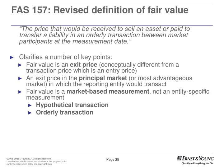 FAS 157: Revised definition of fair value