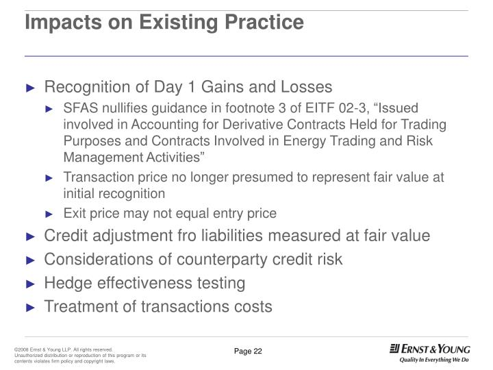 Impacts on Existing Practice