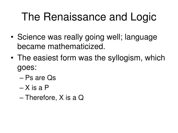 The Renaissance and Logic