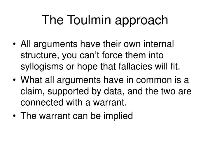 The Toulmin approach
