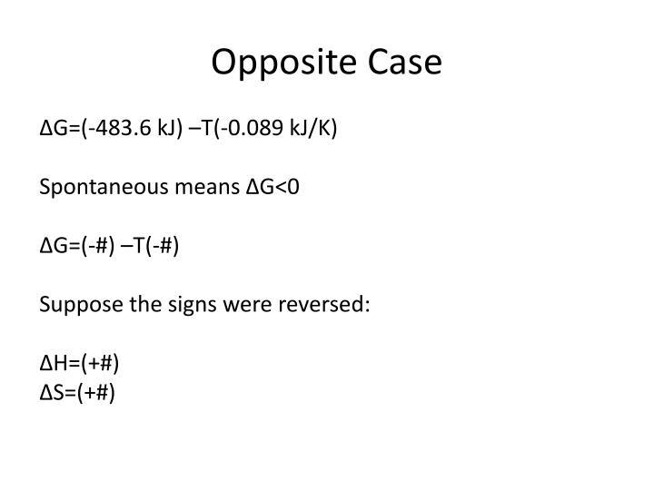Opposite Case