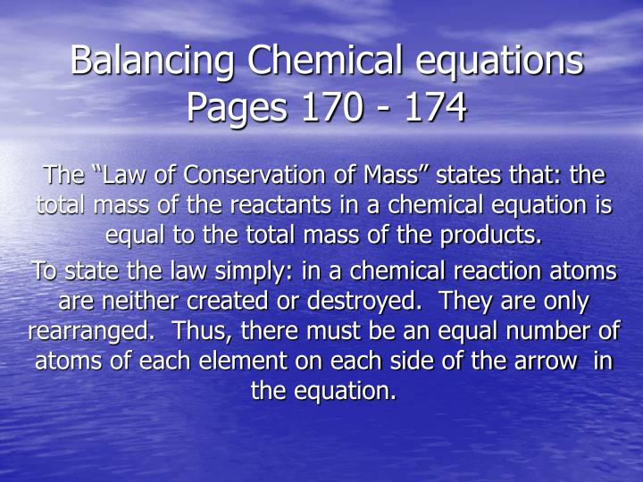 Balancing chemical equations pages 170 174