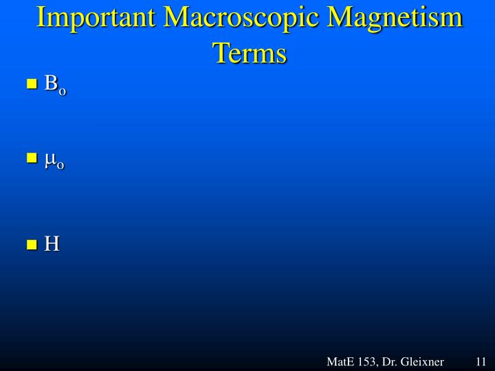 Important Macroscopic Magnetism Terms