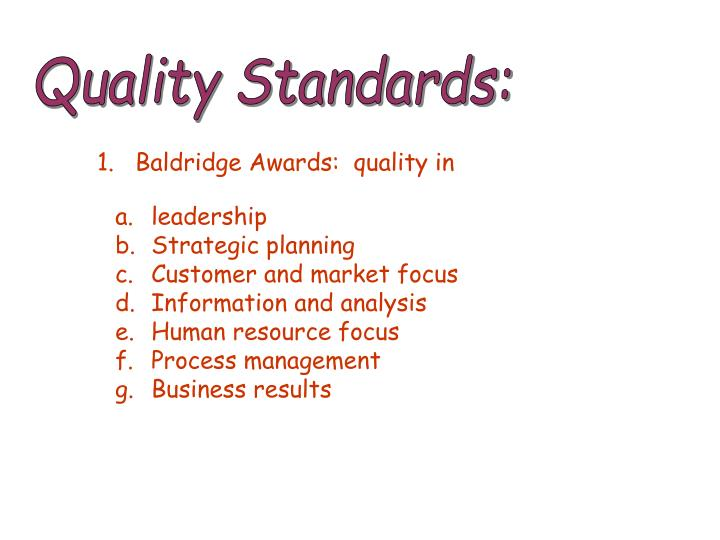 Quality Standards: