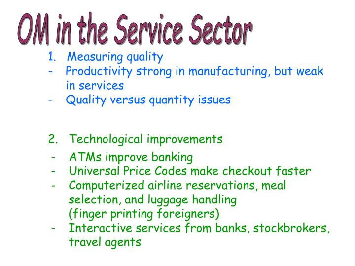 OM in the Service Sector