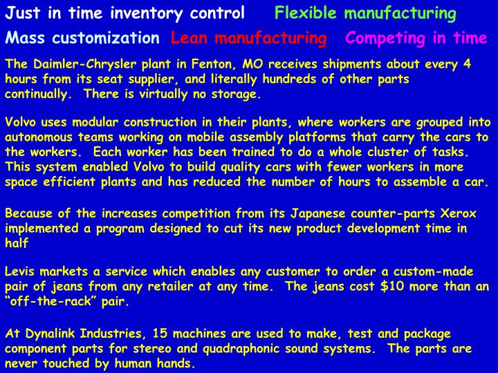 Just in time inventory control
