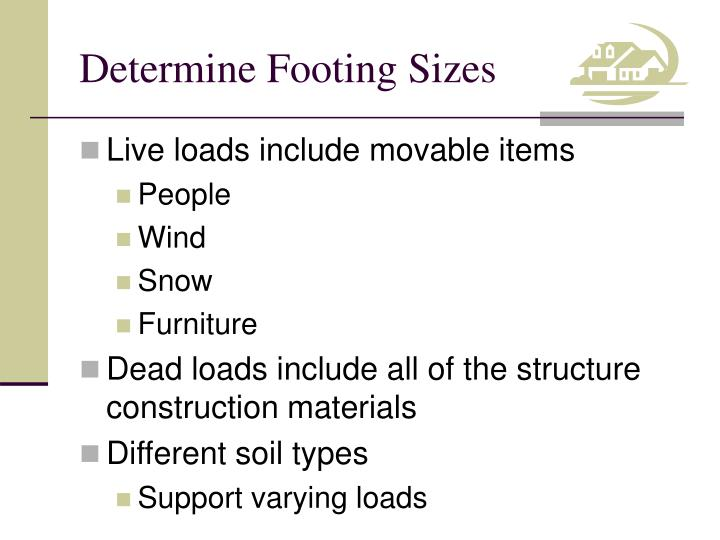Determine footing sizes