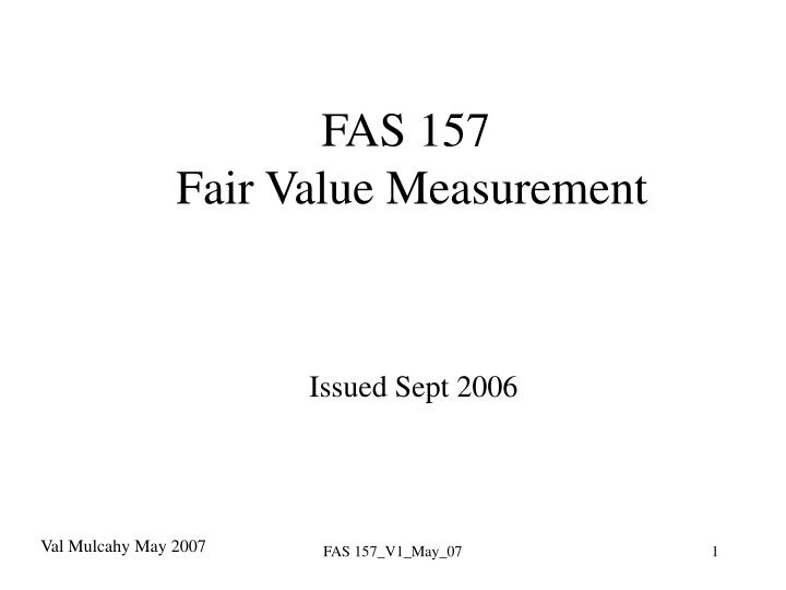 Fas 157 fair value measurement issued sept 2006