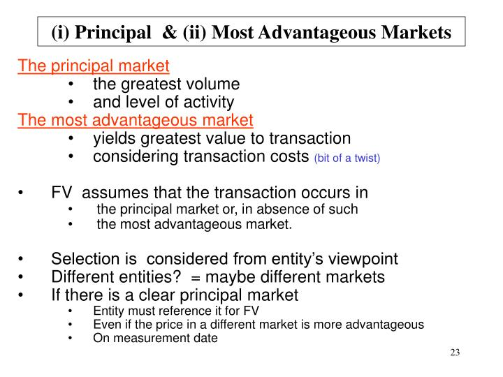 (i) Principal  & (ii) Most Advantageous Markets