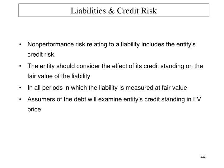 Liabilities & Credit Risk