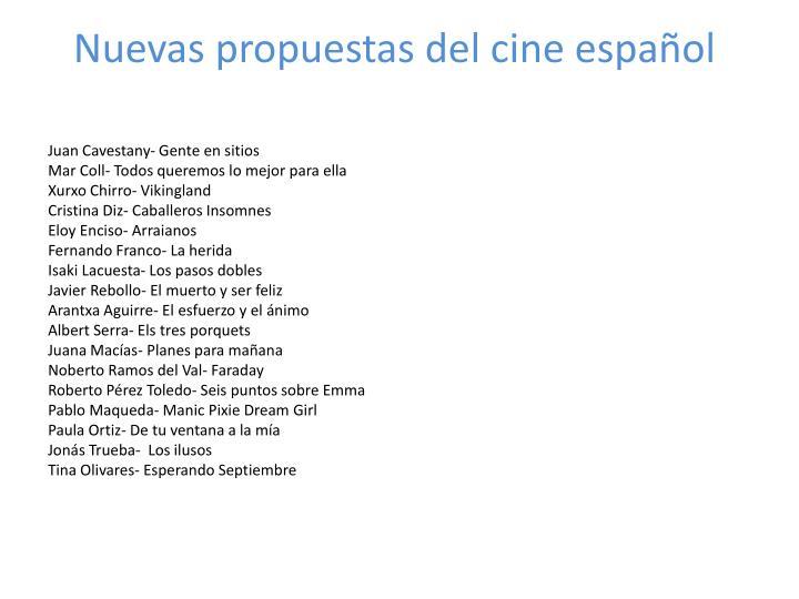 Nuevas propuestas del cine español