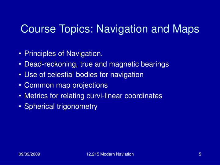 Course Topics: Navigation and Maps