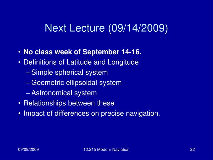 Next Lecture (09/14/2009)