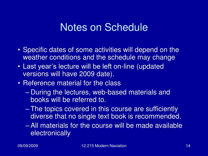 Notes on Schedule