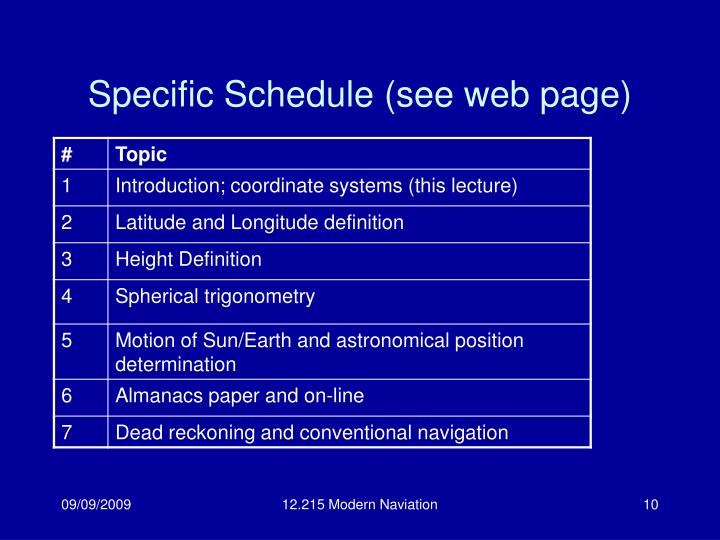 Specific Schedule (see web page)