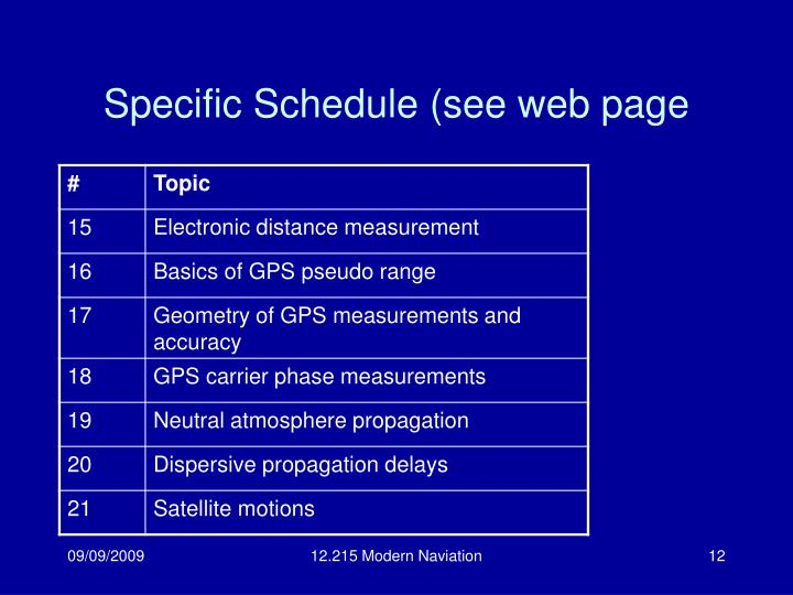 Specific Schedule (see web page