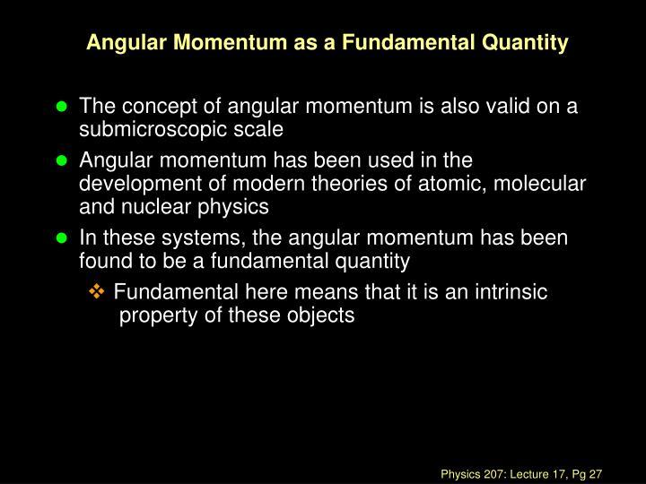 Angular Momentum as a Fundamental Quantity