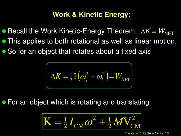 Work & Kinetic Energy: