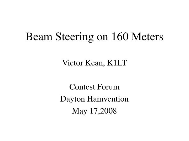 Beam steering on 160 meters