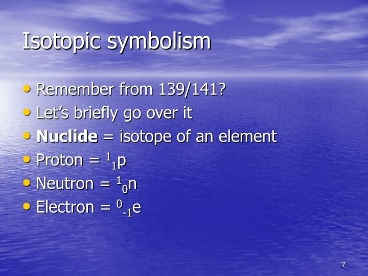Isotopic symbolism