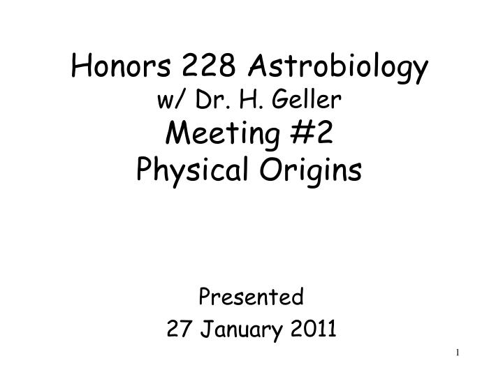 Honors 228 Astrobiology