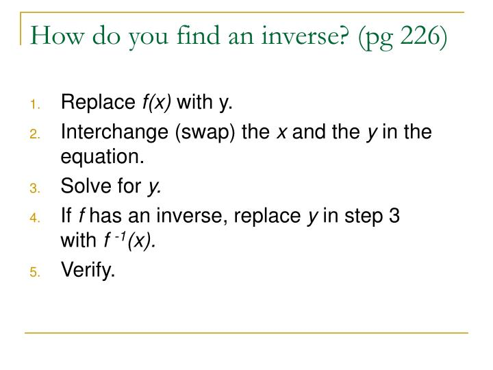 How do you find an inverse? (pg 226)