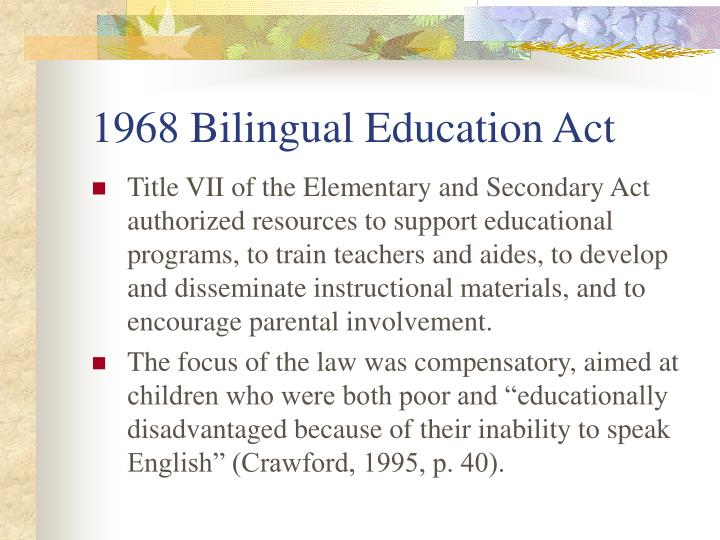 1968 Bilingual Education Act